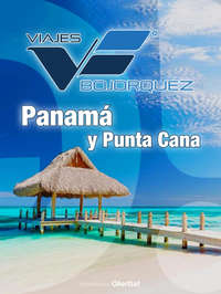 Panamá y Punta Cana – 7 días