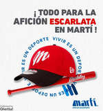 Ofertas de Martí, Todo para la afición escarlata