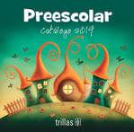 Ofertas de Editorial Trillas, PREESCOLAR CATALOGO 2019