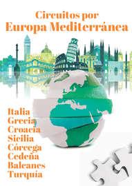 Circuitos por Europa mediterranea 2017