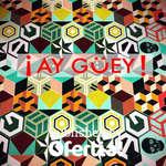 Ofertas de Ay Guey, Playeras