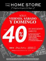 Ofertas de The Home Store, Sólo viernes, sábado y domingo