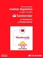 Ofertas de Santander, Deposita y paga tu tarjeta en Woolwoth y Del Sol