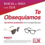 Ofertas de Lux, Te obsequiamos las lentes graduadas