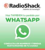 Ofertas de RadioShack, Haz también tu pedido por whatsapp