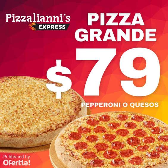 Ofertas de Pizzalianni's Express, Pizza Grande por $79