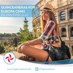 Ofertas de Viva Tours, Salidas especiales para quinceañeras