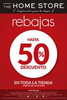Ofertas de The Home Store, Hasta 50% de descuento en Toda la Tienda.