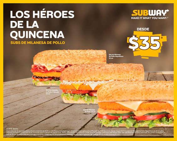 Ofertas de Subway, Los héroes de la quincena