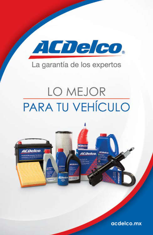 Ofertas de ACDelco, Lo mejor para tu vehículo